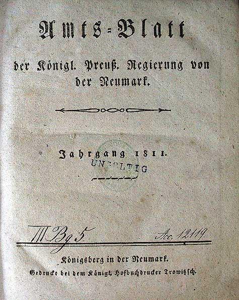 Amts-Blatt der Königl. Preuß. Regierung von der Neumark: Nr.1 (1.Juni 1811) - Nr.16 (23.December 1811) - ohne Nr.11.