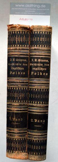 Greens, John Richard: Geschichte des englischen Volkes.
