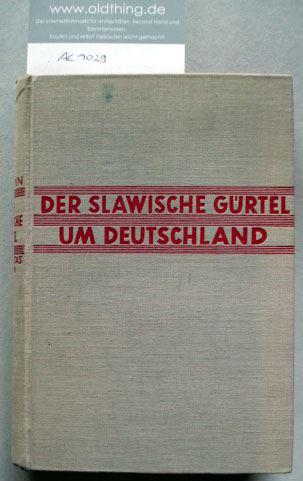 Hodann, Max: Der slawische Gürtel um Deutschland. Polen, die Tschechoslowakei und die deutschen Ostprobleme.