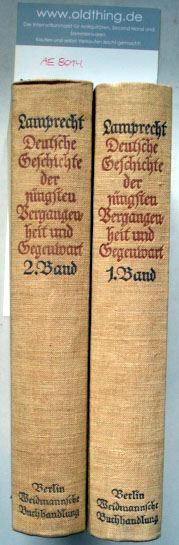 Lamprecht, Karl: Deutsche Geschichte der jüngsten Vergangenheit und Gegenwart.