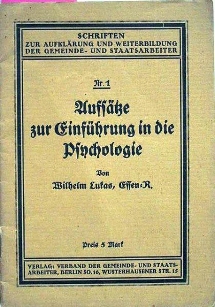 Lukas, Wilhelm: Aufsätze zur Einführung in die Psychologie.