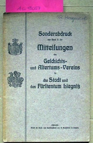 Mertin, Paul: Die neuen vorgeschichtlichen Funde im Kreise Liegnitz und ihre Bedeutung für die Vorgeschichte Schlesiens.