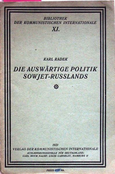 Radek, Karl: Die auswärtige Politik Sowjet-Russlands.