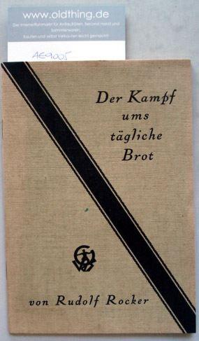 Rocker, Rudolf: Der Kampf ums tägliche Brot.