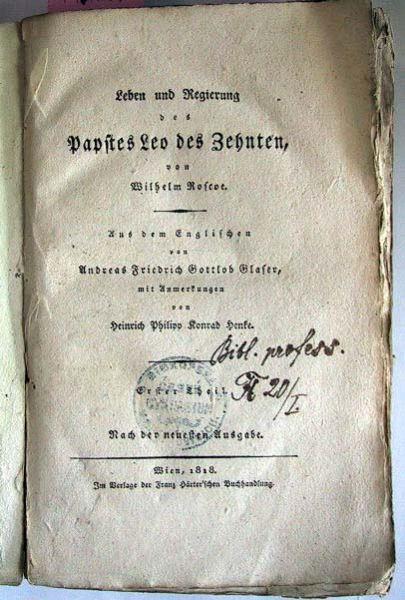 Roscoe, Wilhelm: Leben und Regierung des Papstes Leo des Zehnten. Erster Theil.
