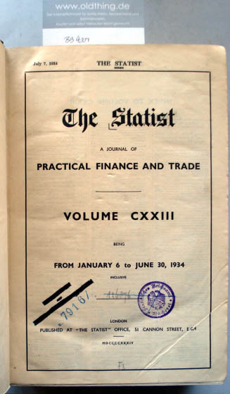 The Statist. AJournal of practical Finance and Trade. Volume CXXIII being from January 6 to June30, 1934.