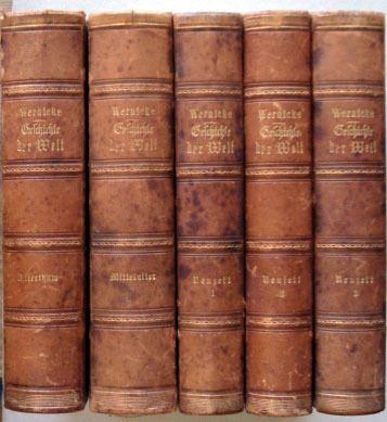 Wernicke, C.: Geschichte der Welt. [5 Bände].