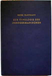 Hartmann, Peter: Zur Typologie des Indogermanischen.