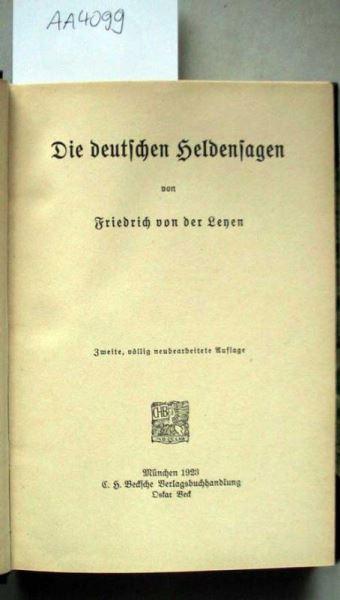 Leyen, Friedrich von der: Die deutschen Heldensagen.