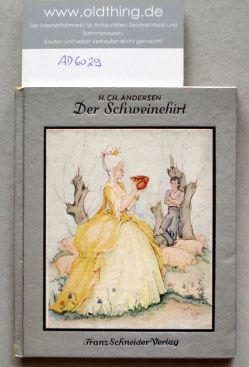 Andersen, Hans Christian: Der Schweinehirt.