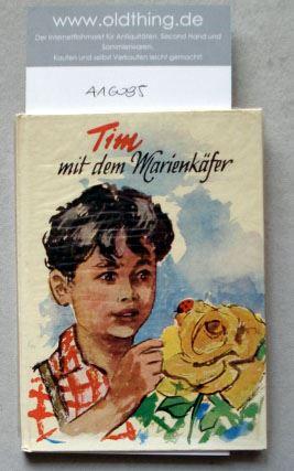 Kuhn, Ursula: Timm mit dem Marienkäfer. Ein aufregender Tag aus dem Leben eines kleinen Jungen.