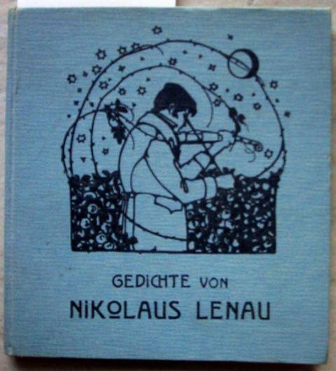 Lenau, Nikolaus: Ausgewählte Gedichte von Nikolaus Lenau. Bilder von Hugo Steiner-Prag. Texte gesichtet von Hans Fraungruber.