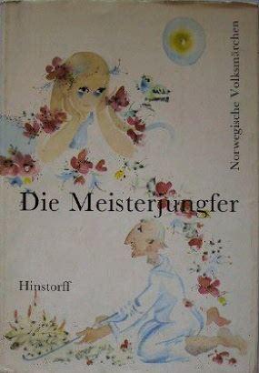Nachbar, Herbert (Hrsg.): Die Meisterjungfer. Norwegische Volksmärchen herausgegeben von Herbert Nachbar mit Illustrationen von Brigitte N. Kröning.