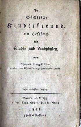 Otto, Christian Traugott: Der Sächsische Kinderfreund, ein Lesebuch für Stadt- und Landschulen.