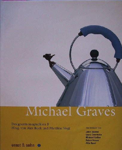 Buck, Alex / Vogt, Matthias (Hrsg.): Designermonographien 3: Michael Graves.
