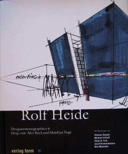 Buck, Alex / Vogt, Matthias (Hrsg.): Designermonographien 6: Rolf Heide.