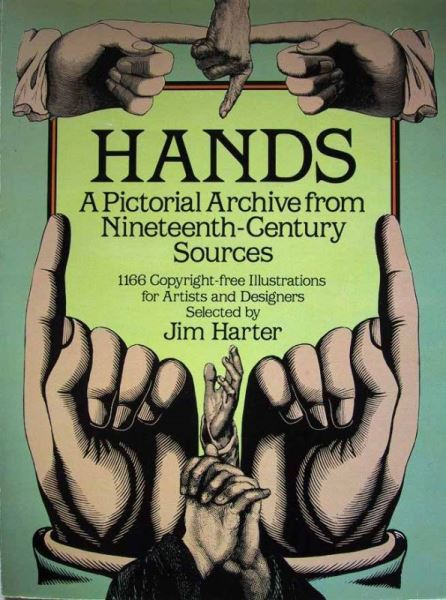 Harter, Jim: HANDS - A pictorial Archive from Nineteenth- Century Sources.