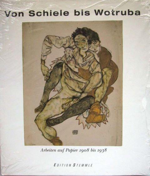 Hoerschelmann, Antonia / Weiermair, Peter ( Hrsg.): Von Schiele bis Wotruba - Arbeiten auf Papier 1908 bis 1938.