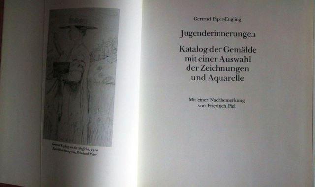 Piper-Engling, Gertrud: Jugenderinnerungen - Katalog der Gemälde mit einer Auswahl der Zeichnungen und Aquarelle - Klaus Piper zum 75 . Geburtstag.