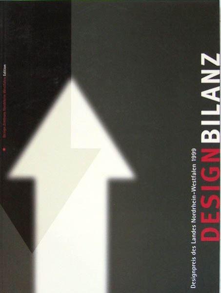 Zec, Peter (Hrsg.): DESIGNBILANZ - Designpreis des Landes Nordrhein-Westfalen 1999.