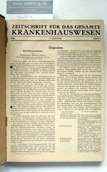 Hoffmann W., Zeitler R., Oehler F. (Schriftleitung): Zeitschrift für das gesamte Krankenhauswesen. [1940].