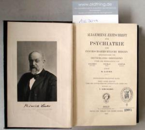Laehr, Heinrich (Hrsg.): Allgemeine Zeitschrift für Psychiatrie und psychisch-gerichtliche Medizin.