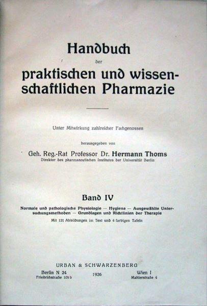 Thoms, Hermann (Hrsg.): Handbuch der praktischen und wissenschaftlichen Pharmazie. Band 4.