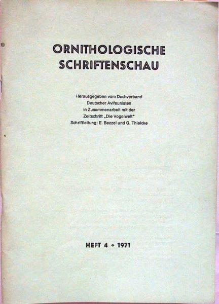 Bezzel, E. und G.Thielcke (Hrsg.): Ornithologische Schriftenschau. (Konvolut von 13 Heften).