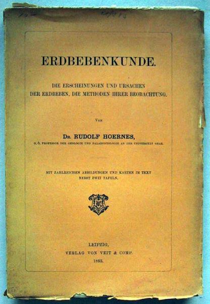 Hoernes, Rudolf: Erdbebenkunde. Die Erscheinungen und Ursachen der Erdbeben, die Methoden ihrer Beobachtung.