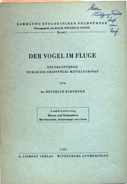 Kirchner, Heinrich: Der Vogel im Fluge. Ein Feldführer durch die Grossvögel Mitteleuropas. 5.und 6.Lieferung: Möwen und Raubmöwen.