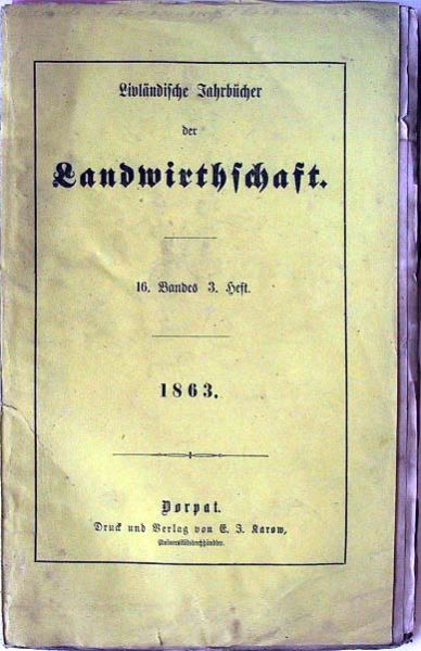Livländische Jahrbücher der Landwirthschaft: 16. Band, 3.Heft.