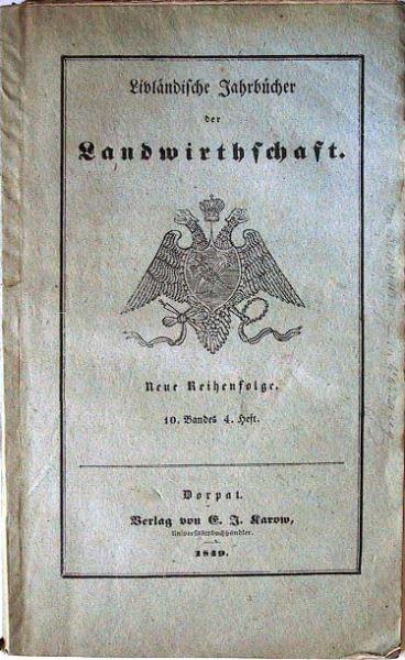 Livländische Jahrbücher der Landwirthschaft: Neue Reihenfolge. 10.Band, 4.Heft.