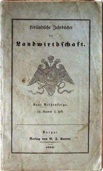 Livländische Jahrbücher der Landwirthschaft: Neue Reihenfolge. 12.Band, 3.Heft.