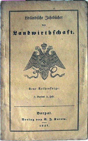 Livländische Jahrbücher der Landwirthschaft: Neue Reihenfolge. 9.Band, 3.Heft.