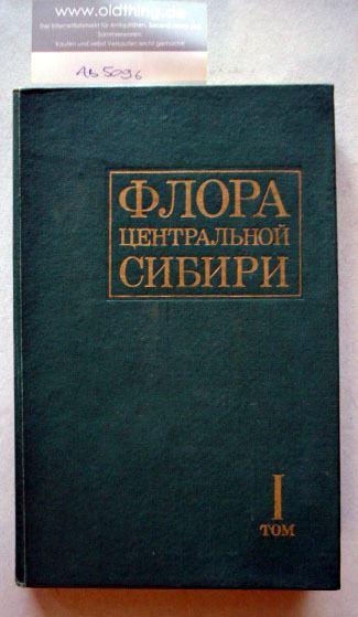 Malyschev L.I. und Peschkova G.A. (Hrsg.): Flora Sibiriae Centralis I. Onocleaceae - Saxifragaceae.