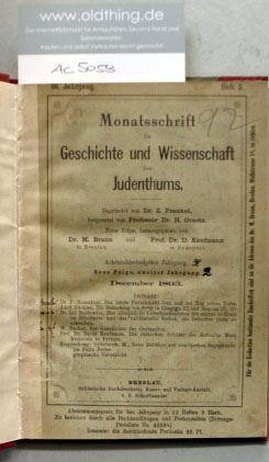Frankel, Z. und H. Graetz (Hrsg.): Monatsschrift für Geschichte und Wissenschaft des Judentums. 38.Jahrgang, 1893/94.