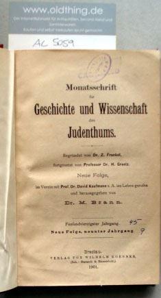 Frankel, Z., Graetz, H. und Brann, M. (Hrsg.): Monatsschrift für Geschichte und Wissenschaft des Judentums. 45.Jahrgang, 1901.