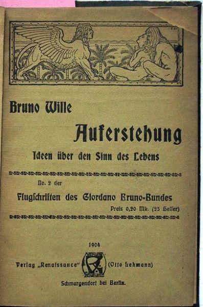 Wille, Bruno: Auferstehung. Ideen über den Sinn des Lebens.