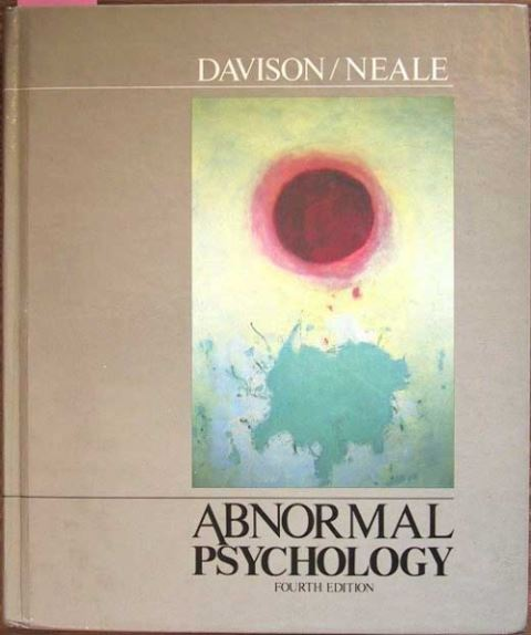 Davison, Gerald C. / Neale, John M.: Abnormal Psychology - An experimental clinical approach.