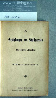 Rosenthal-Bonin, H.: Die Erzählungen des Schiffsarztes und andere Novellen.