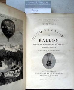Verne, Jules: Cinq semaines en ballon voyage de découvertes en afriques par trois anglais.