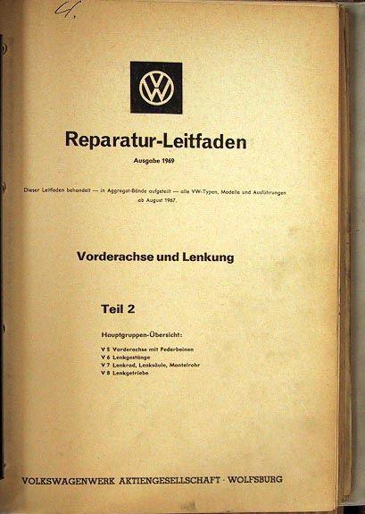 Volkswagenwerke: Volkswagen R.eparatur-Leitfaden. Ausgabe 1969. Teil 2.