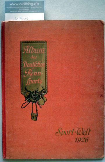 Album des Deutschen Rennsports 1926.