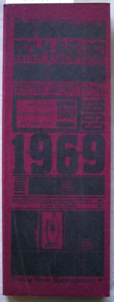 Fuchs, Günter Bruno (Hrsg.): Berlin-Buch der Neuen Rabenpresse mit einem Calendarium auf das Jahr 1969 unter Mitarbeit zeitgenössischer Autoren in Text und Grafik.