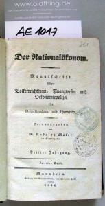 Moser, Rudolph (Hrsg.): Der Nationalökonom. Monatsschrift über Völkerreichtum, Finanzwesen und Oekonomiepolizei für Geschäftsmänner und Theoretiker. Dritter Jahrgang, Zweiter Band.