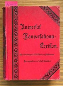 Joseph Kürschner: Universal Konversations-Lexikon.