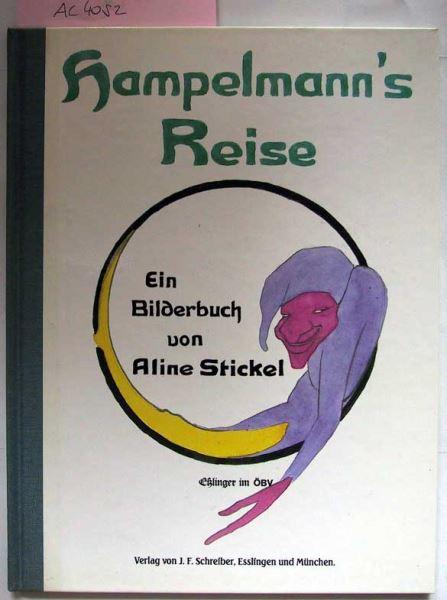 Stickel, Aline: Hampelmann's Reise.