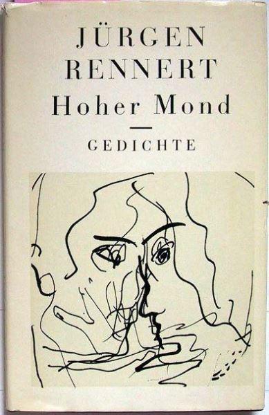 Rennert, Jürgen (signiert): Hoher Mond - Gedichte.