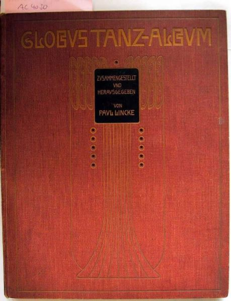 Lincke, Paul (Hrsg.): Globus Tanz-Album. 62 Tänze moderner Komponisten.