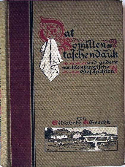 Albrecht, Elisabeth: Dat Familientaschendauk und andere mecklenburgische Geschichten.
